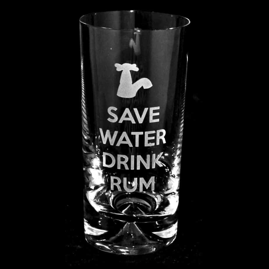 SAVE WATER DRINK RUM Highball Glass